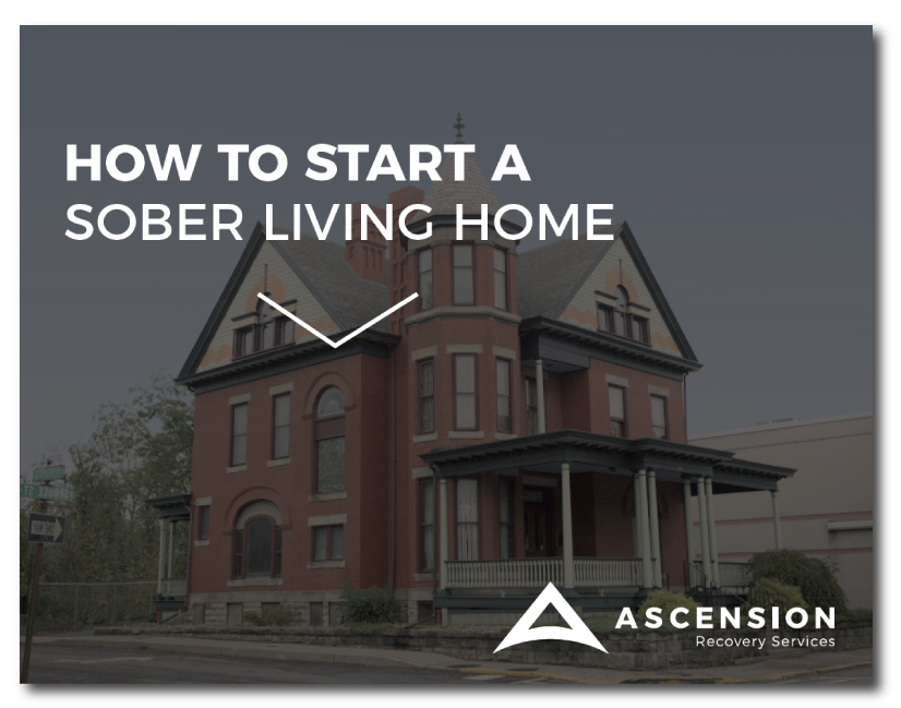 Ascension-ebook-how-to-start-a-sober-living-home.png